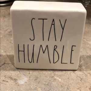 Rae Dunn Collection stay humble/be kind decor